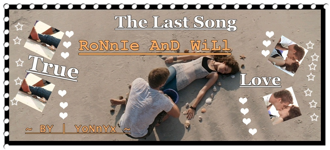 Ronnie AnD Will - The Last Song Fan Art (15845010) - Fanpop