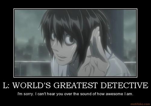 "L ""World's Greates Detective"""