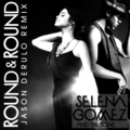 Round & Round (feat. Jason Derulo) [FanMade Single Cover]