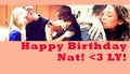 HAPPY BIRTHDAY NAT!