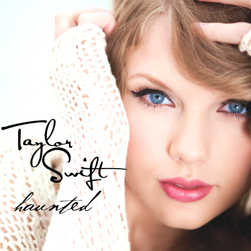Mean Album Cover Taylor Swift. taylor swift haunted album cover. Haunted [FanMade Single Cover]