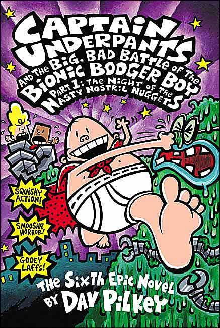 CAPTAIN UNDERPANTS AND THE BIG, BAD BATTLE OF THE BIONIC BOOGER BOY, PART 2 - PI