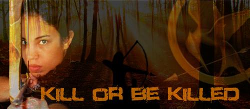Kill یا Be Killed