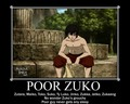 Poor Zuko Motivational