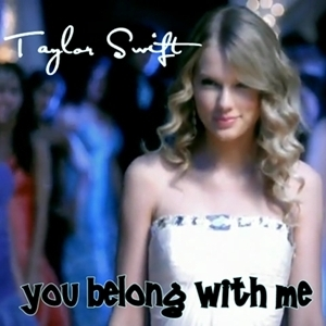 Taylor Swift - You Belong With Me [My FanMade Single Cover ...