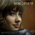 Demi Lovato - Behind Enemy Lines [My FanMade Single Cover]