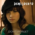 Demi Lovato - Don't Forget [My FanMade Single Cover]