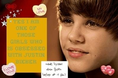 I'm a Belieber,,I have Bieber Fever,,I Amore Justin Bieber! ;)