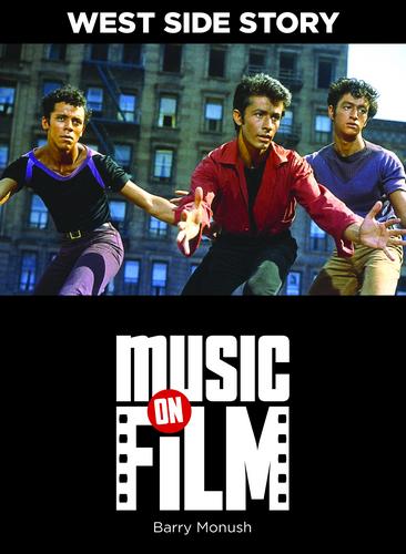 音乐 on Film: West Side Story (Limelight Editions)