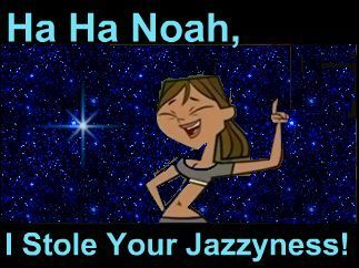 Ah Crap Noah! I Told toi To Hold To Your Jazzyness!