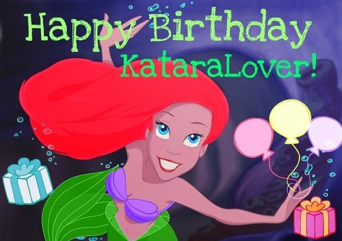 Happy Birthday KataraLover