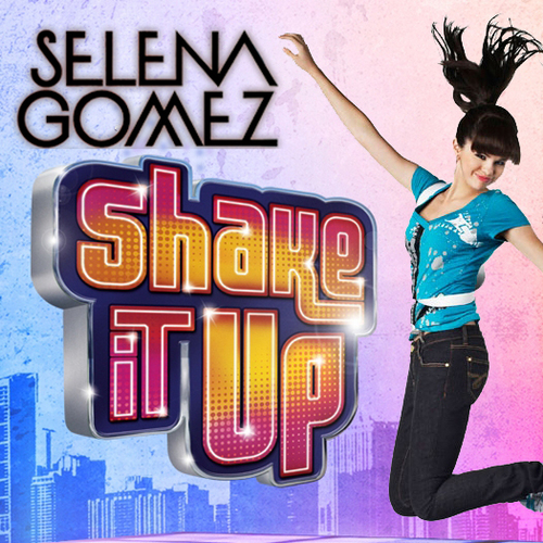 Selena Gomez - Shake It Up [My FanMade Single Cover] - anichu90 Fan Art