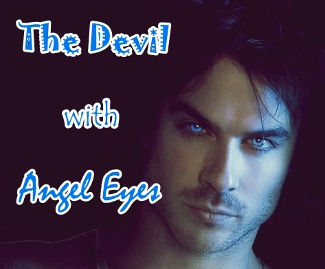 The Devil With Angel Eyes