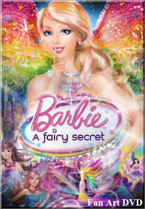MY Fan art  DVD  Barbie a Fairy secret
