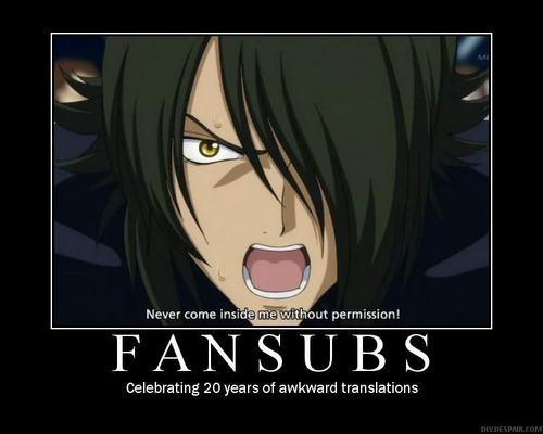 Fansubs :O