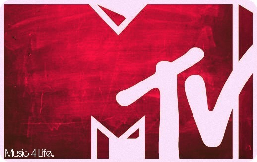 l'amour MTV..Music For Life..