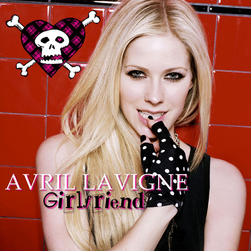 Avril Lavigne - Girlfriend [My FanMade Single Cover]
