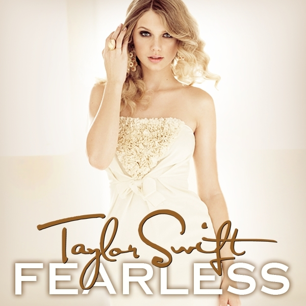 Fearless [FanMade Album Cover] - Fearless (Taylor Swift 600x600