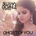 Selena Gomez & The Scene - Ghost of You [My FanMade Single Cover] - anichu90 fan art