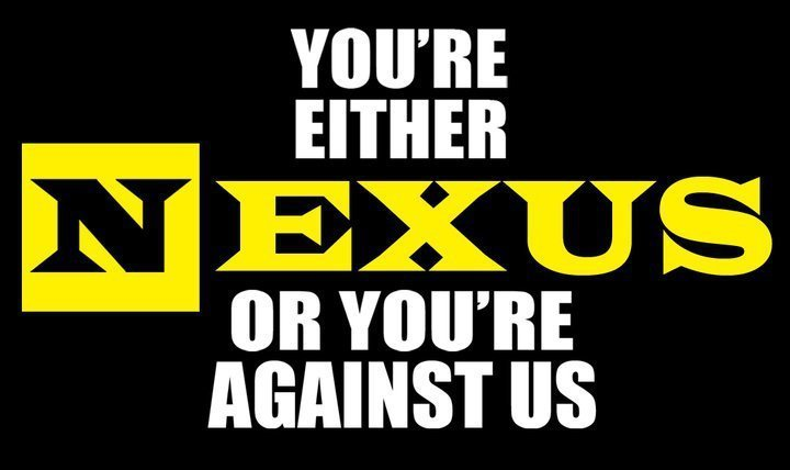 You-re-either-NEXUS-or-you-re-AGAINST-us