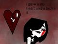 i gave u my heart and u broke it