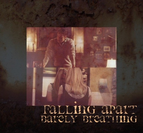 i'm falling apart, i'm barely breathing [TC]
