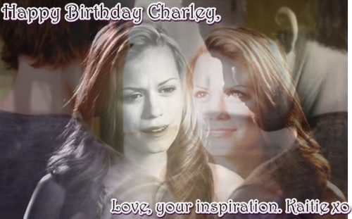 Happy Birthday to my inspiration; Charley ♥