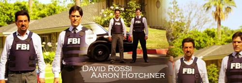 Hotch & Dave