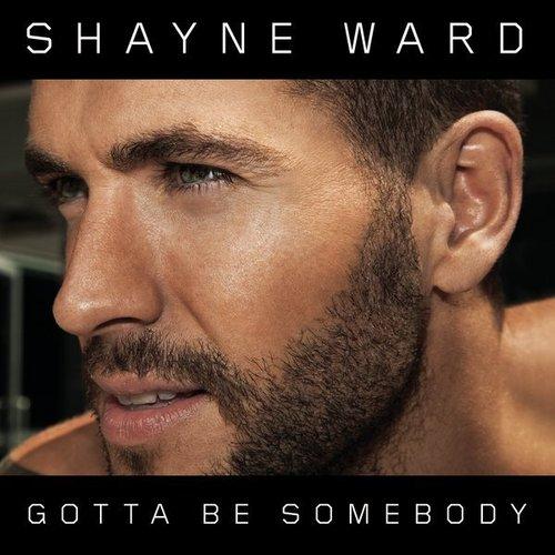 Shayne's New Single Gotta Be Somebody Album Cover :) x