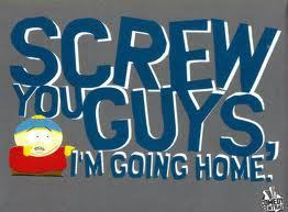 Screw 당신 Guys, I'm Going Home.♥