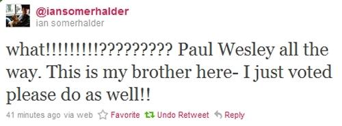 [Ian's Twitter] VOTE PAUL GUYS!