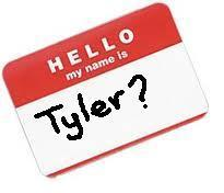 Are you Tyler