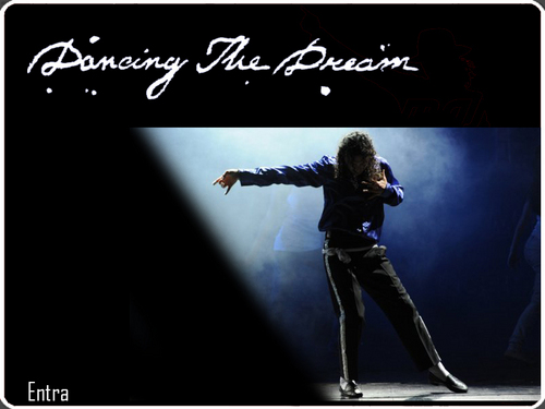 Dancing the dream...