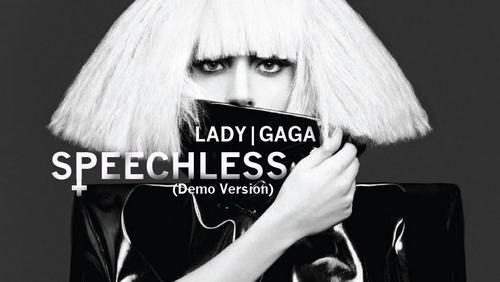 Lady GaGa │Speechless (Demo)