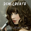 Demi Lovato - Believe in Me [FanMade Single Cover]