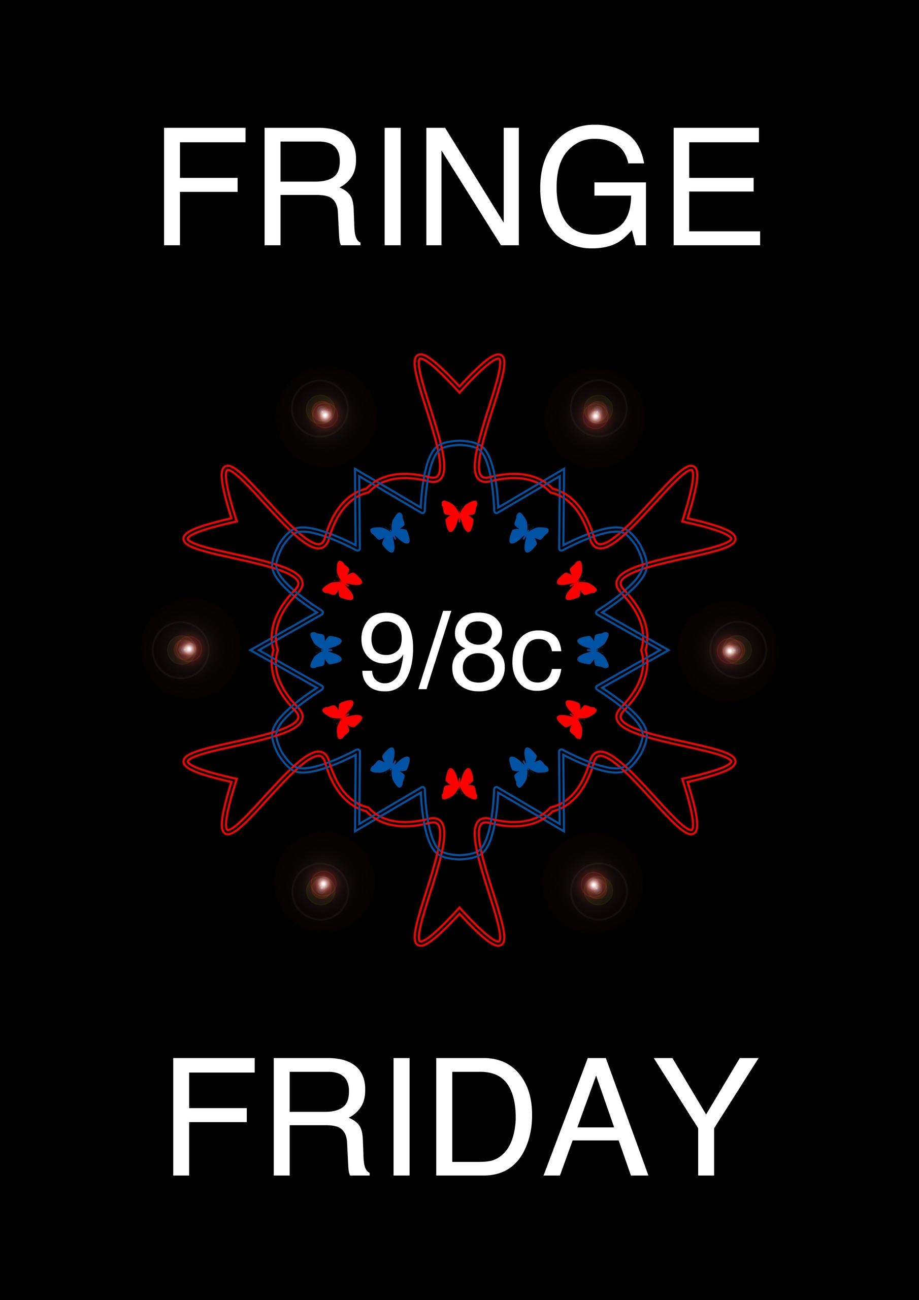Fringe Friday