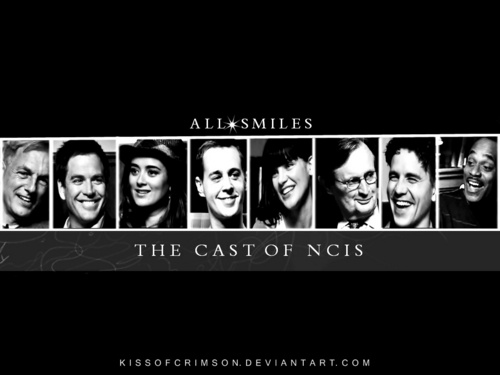 NCIS Cast- All Smiles