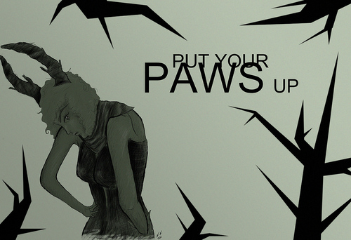 PUT YOUR PAWS UP