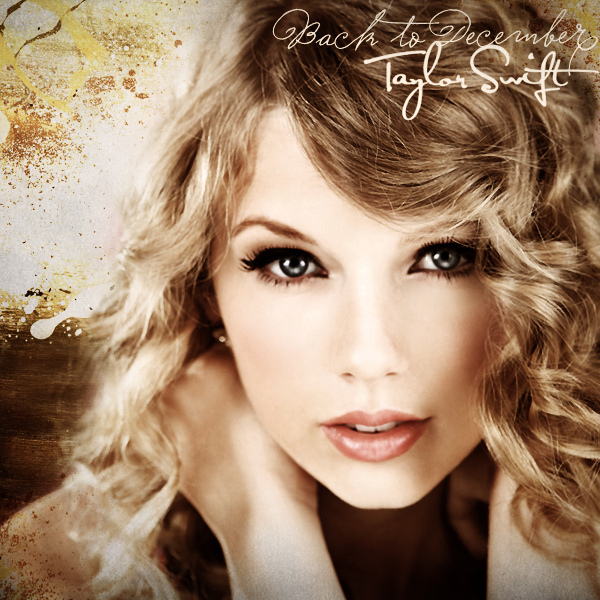 Demi Lovato & Taylor Swift Taylor Swift - Back to December [FanMade ...