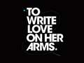 Wallpaper - to-write-love-on-her-arms wallpaper