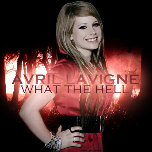 What The Hell [FanMade Single Cover] - avril-lavigne fan art