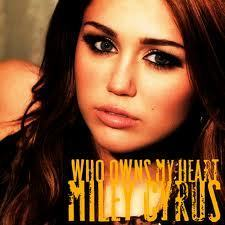 miley cyrus who owns my cœur, coeur