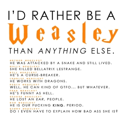 I'd rather be a Weasley