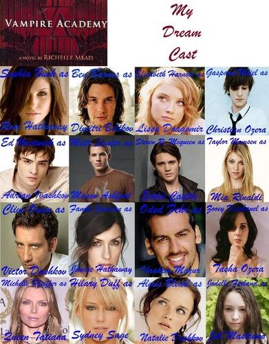 My Dream Vampire academy cast