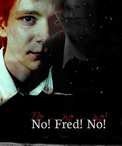 No, Fred, No!