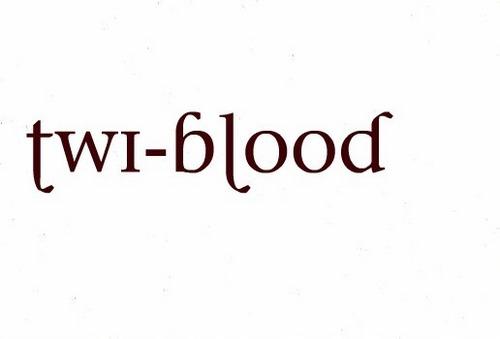 Twi-Blood