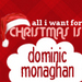 All I want for Christmas is Dom - dominic-monaghan icon