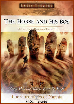 Chronicles of Narnia The horse and his boy