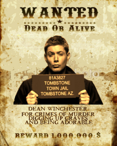 Dean's Wanted Dead hoặc Alive