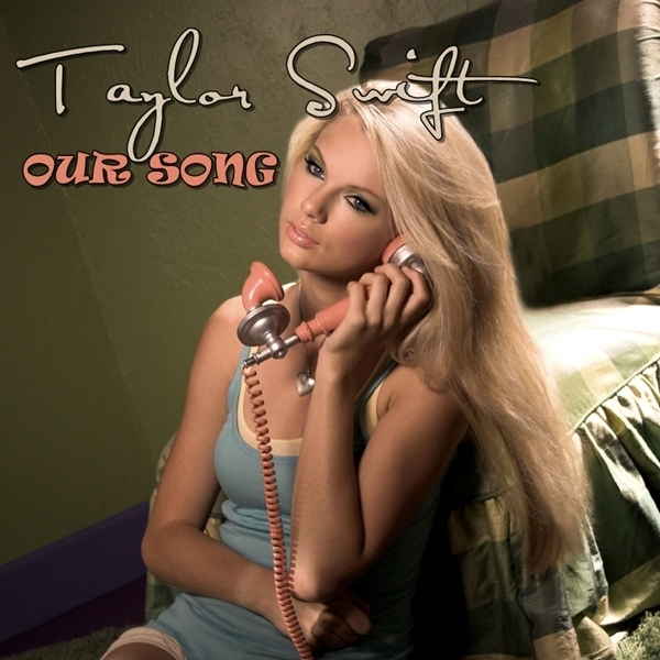 Our Song [FanMade Single Cover] - Taylor Swift Fan Art ...